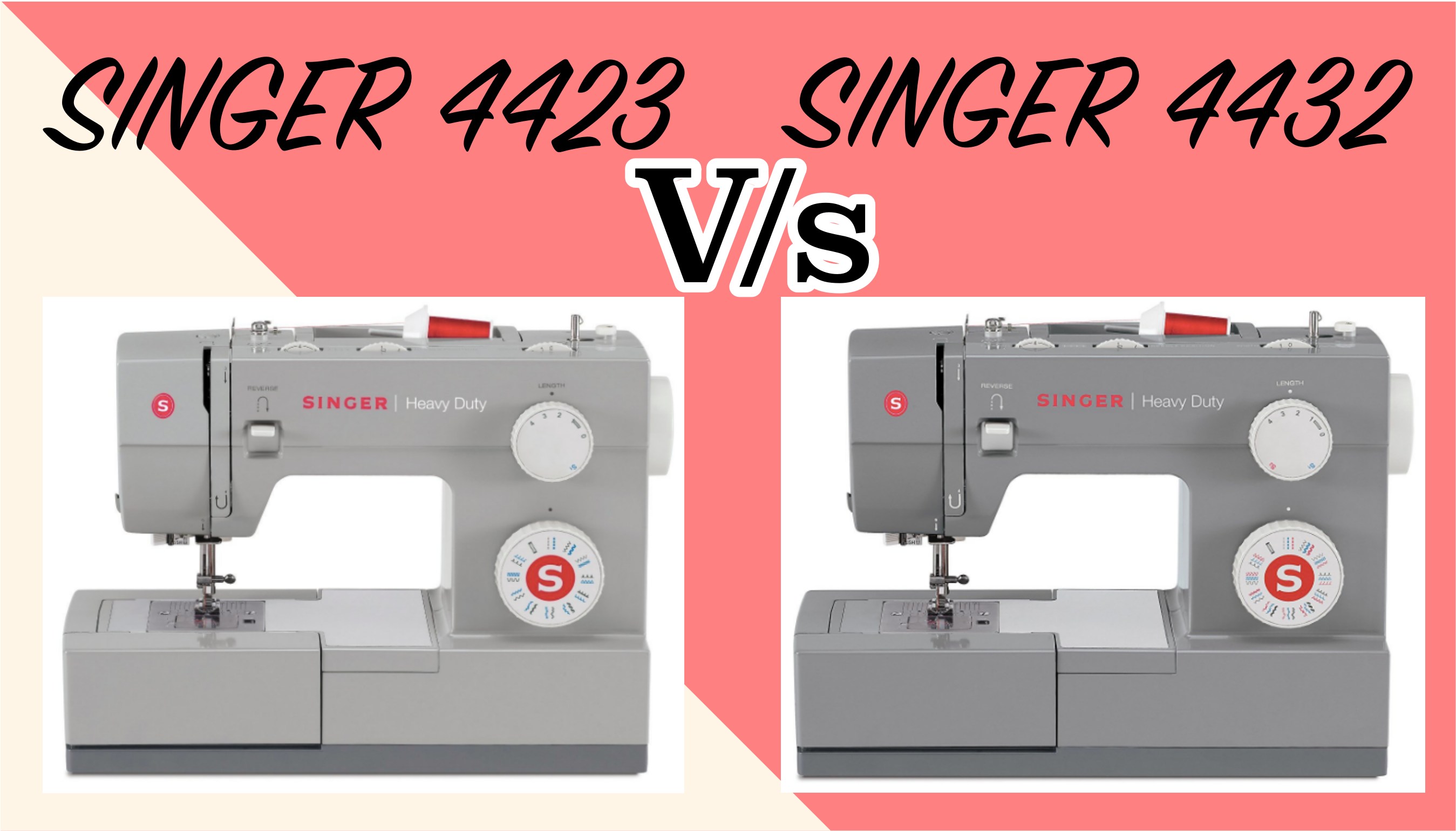 Singer 4423 Vs 4432: Detailed Comparison | Best Sewing Machines for Beginners
