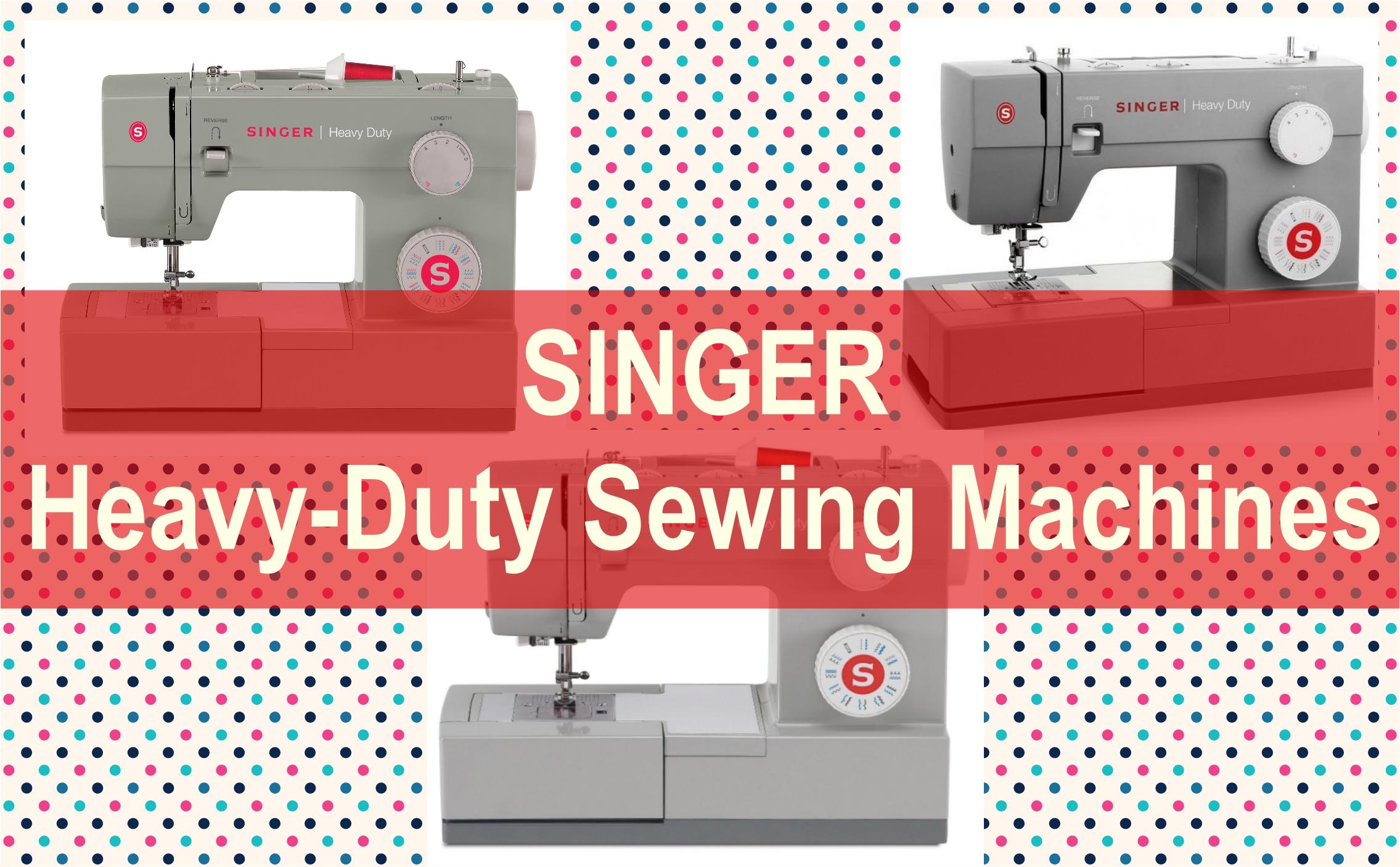 Top 3 SINGER Heavy-Duty Sewing Machines Reviews   Best ...